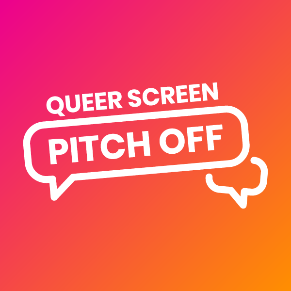 Queer Screen Pitch Off